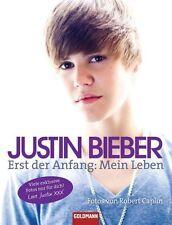 Bieber, J: Justin Bieber - Erst der Anfang von Justin Bieber (2011, Taschenbuch)