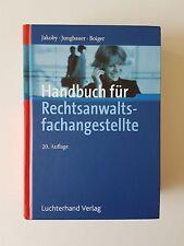 Handbuch für Rechtsanwaltsfachangestellte von Markus Jakoby, Sabine Jungbauer un