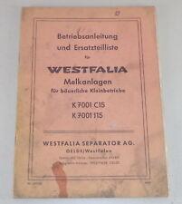Betriebsanleitung + Teilekatalog Westfalia Melkanlage K 7001 C15 / 7001 J 15