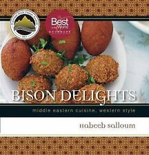 Bison Delights: Middle Eastern Cuisine, Western Style (Trade Books based in