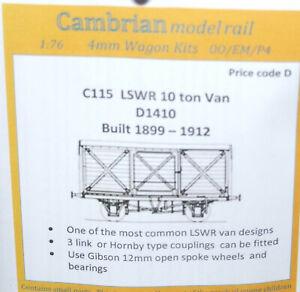 CAMBRIAN C115 KIT LSWR 10T VAN D1410 OO GAUGE NEW