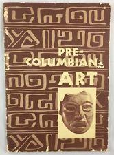Art Exhibition Catalogue 1955 Pre Columbian Art Lowe Gallery University of Miami
