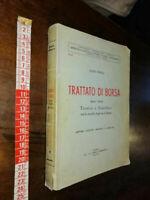 LIBRO:TRATTATO DI BORSA VALORI TECNICO GIURIDICO E. GINELLA ECONOMIA TECNICA BA