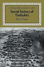 Cambridge Studies in Islamic Civilization: Social History of Timbuktu : The...