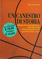 Un canestro di storia. Basket -Renato Tino Pellegrini - Libro Nuovo in offerta !