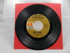 Herb Alpert - This Guy's In Love With You b/w A Quiet Tear - A&M 929 - 45 RPM