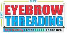 EYEBROW THREADING Banner Sign NEW Larger Size Best Quality for the $$$