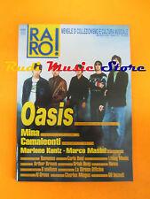rivista RARO 111/2000 Oasis Mina Camaleonti Marlene Kuntz Marco Masini  No cd