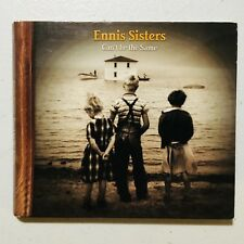 Can't Be the Same ~ Ennis Sisters (CD, 2003, Warner) RARE OOP Classic Album *LN*