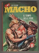 MACHO edifumetto N.8 IL TEMPO DELLE PERE bruno marraffa 1985