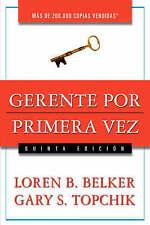 NEW Gerente por primera vez (Spanish Edition) by Loren B. Belker