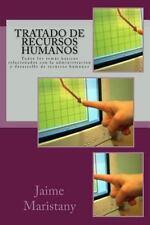 Tratado de Recursos Humanos : Todos Los Temás Básicos Relacionados con la...