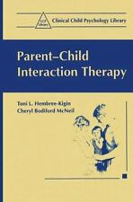 Clinical Child Psychology Library: Parent-Child Interaction Therapy : A Step-by…