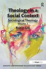 Ashgate Contemporary Ecclesiology: Theology in a Social Context Vol. 1 :...