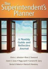 The Superintendent′s Planner: A Monthly Guide and Reflective Journal