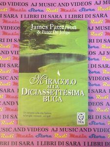 book Libro MIRACOLO ALLA DICIASSETTESIMA BUCA James Patterson TEA 1306 2005 (A45