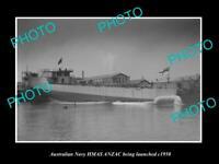 OLD POSTCARD SIZE AUSTRALIAN NAVY PHOTO OF THE HMAS ANZAC LAUNCH c1950