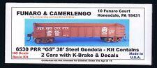 Funaro F&C 6530  PENNSYLVANIA Railroad 38' GS Steel Gondola K Brk PRR  2 CAR Kit