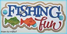 CRAFTECAFE FISHING TITLE premade paper piecing scrapbook diecut piece page album