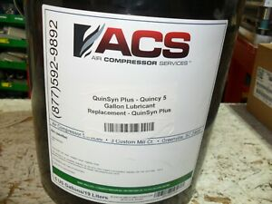 qty 5 Gallons  - VACS Quinsyn Plus Quincy   Lubricant Replacement Never opened