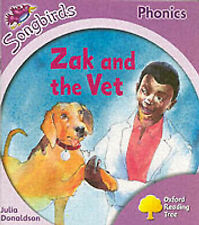 (Good)-Oxford Reading Tree: Stage 1+: Songbirds: Zak and the Vet (Ort Songbirds
