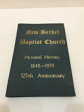 VTG & RARE  1848-1973 New Bethel Baptist Church Pictorial History Lawndale, NC
