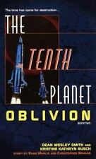 The Tenth Planet: Oblivion: Book 2 Smith, Dean Wesley, Rusch, Kristine Kathryn