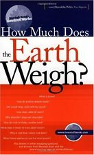 How Much Does the Earth Weigh (Marshall Brains Ho