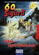 60 Jahre Sigurd 6 LABAN - THORS WIEDERKEHR