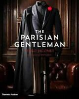 NEW The Parisian Gentleman By Hugo Jacomet Hardcover Free Shipping