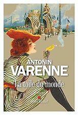 La Toile du monde von Varenne, Antonin   Buch   Zustand gut