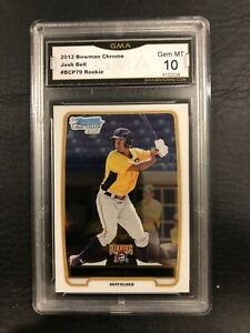 Josh Bell Rookie 2012 Bowman Chrome Graded 10 Pittsburgh Pirates