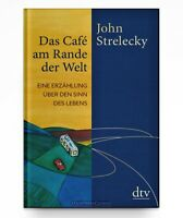 Das Café am Rande der Welt von John Strelecky - Geschenk Edition * Hardcover Neu