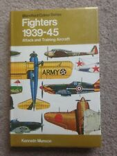 Fighters 1939-45 Attack and Training Aircraft HB K Munson (Blandford)