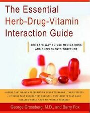 Essential Herb-Drug-Vitamin Interaction by Barry Fox, George Grossberg F/S P/B