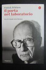 IL POETA NEL LABORATORIO Vita Claude Lévi-Strauss  Wilcken  2013 il Saggiatore