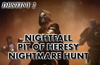 Bundle - Ordeal Nightfall 100k + Master Nightmare hunt + Pit of Heresy PS4/PC