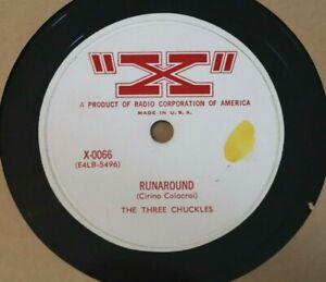 VINTAGE 78 THREE CHUCKLES Runaround / At Last You Understand X 0066 Rock Shaker