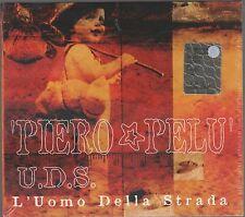 PIERO PELU' U.D.S. L'UOMO DELLA STRADA LITFIBA CD F.C. SIGILLATO!!!
