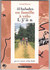 52 balades en famille à vélo autour de LYON