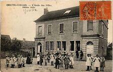 CPA   Chatel-Gerard - L'Ecole des Filles -Edition Dolin  (357695)