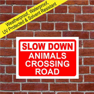 Slow down animals crossing road sign farm health and safety signs 9687