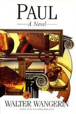 Wangerin, Walter PAUL A NOVEL Hardback BOOK