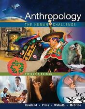 Anthropology : The Human Challenge (BRAND NEW US PAPERBACK STUDENT 15/E)