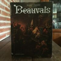 Jacques Chastenet Beauvais [ Oise ] Veinte Años Historia Éd. Activa 1972