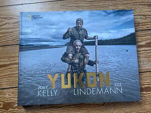 Bildband Yukon von Till Lindemann und Joey Kelly - National Geographic