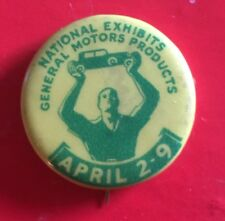 1930s Vintage Pin Original National Exhibits General Motors Products April 2-9