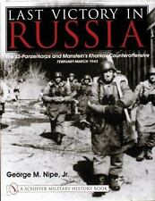 Book- Last Victory in Russia: The SS-Panzerkorps and Manstein's Counteroffensive
