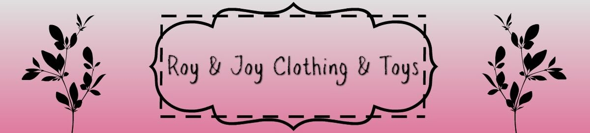 Roy and Joys Clothing and Toys
