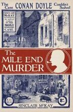The Mile End Murder: The Case Conan Doyle Couldn't Solve by Sinclair McKay: New